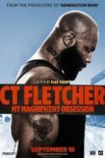 CT Fletcher: My Magnificent Obsession ( 2015 )