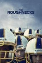 The Roughnecks ( 2014 )