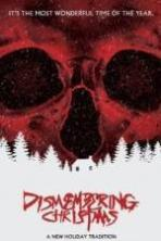 Dismembering Christmas ( 2015 )