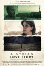 A Syrian Love Story ( 2015 )