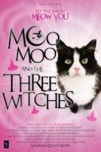 Moo Moo and the Three Witches ( 2015 )