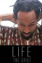 Life: The Griot ( 2014 )