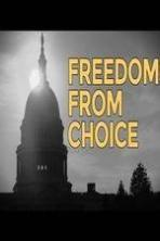 Freedom from Choice ( 2014 )