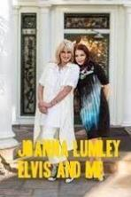 Joanna Lumley: Elvis and Me ( 2015 )