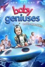 Baby Geniuses and the Space Baby ( 2015 )