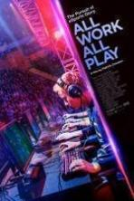 All Work All Play ( 2015 )