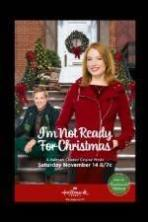 Im Not Ready for Christmas ( 2015 )
