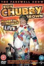 Roy Chubby Brown Hangs Up the Helmet ( 2015 )