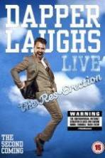 Dapper Laughs Live: The Res-Erection ( 2015 )