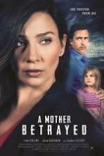 A Mother Betrayed ( 2015 )