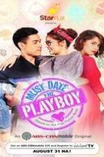 Must Date the Playboy ( 2015 )