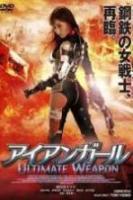 Iron Girl: Ultimate Weapon ( 2015 )