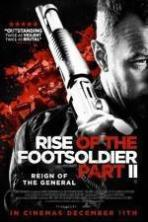 Rise of the Footsoldier Part II ( 2015 )