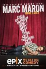 Marc Maron More Later ( 2015 )