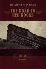 Mumford & Sons: The Road to Red Rocks ( 2013 )