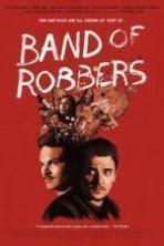 Band of Robbers ( 2015 )