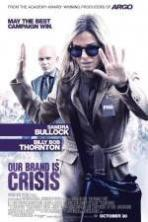 Our Brand Is Crisis ( 2015 )