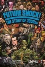 Future Shock! The Story of 2000AD ( 2014 )