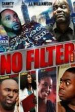 No Filter the Film ( 2015 )