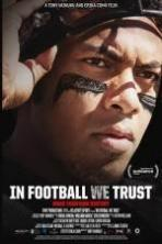 In Football We Trust ( 2015 )