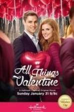 All Things Valentine ( 2016 )
