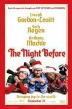 The Night Before ( 2015 )