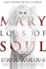 Mary Loss of Soul ( 2015 )