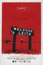 Welcome to Leith ( 2015 )