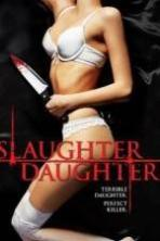 Slaughter Daughter ( 2012 )