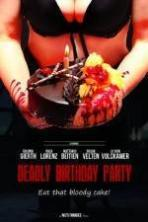 Deadly Birthday Party (2014)