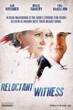 Reluctant Witness ( 2015 )