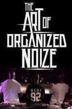 The Art of Organized Noize ( 2016 )