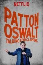 Patton Oswalt Talking for Clapping ( 2016 )