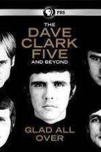 Glad All Over: The Dave Clark Five and Beyond ( 2014 )
