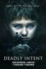 Deadly Intent ( 2016 )