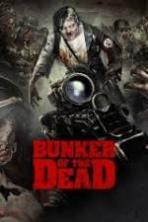 Bunker of the Dead ( 2015 )