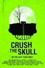 Crush the Skull ( 2015 )