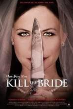 You May Now Kill the Bride ( 2016 )