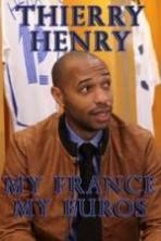 Thierry Henry: My France, My Euros ( 2016 )