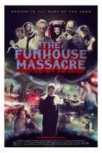 The Funhouse Massacre ( 2015 )