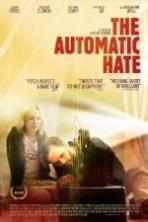The Automatic Hate ( 2015 )