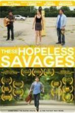 These Hopeless Savages (2015)
