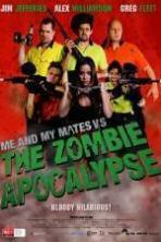 Me and My Mates vs. The Zombie Apocalypse ( 2015 )
