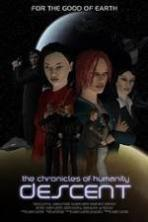 Chronicles of Humanity: Descent ( 2011 )