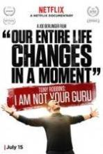 Tony Robbins I Am Not Your Guru (2016)
