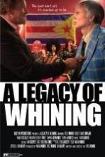 A Legacy of Whining ( 2015 )