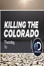 Killing the Colorado ( 2016 )