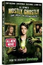 Mostly Ghostly 3 One Night in Doom House (2016)