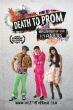 Death to Prom ( 2014 )