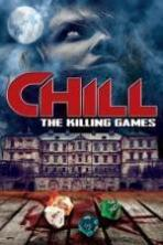 Chill The Killing Games ( 2015 )